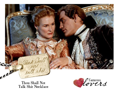 Famous Lovers: The Marquise and Valmont.