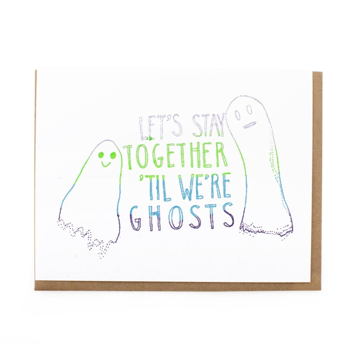 Til We're Ghosts Card