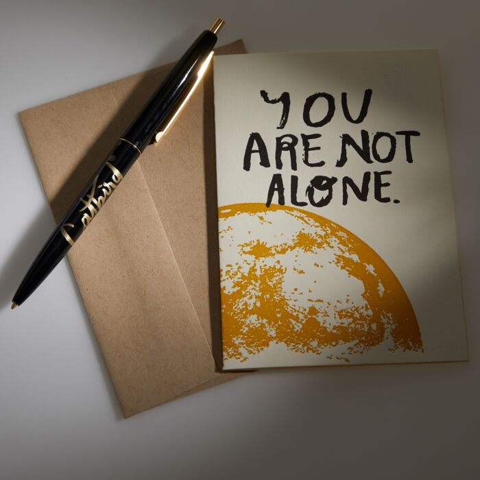 You Are Not Alone Card, with envelope and card