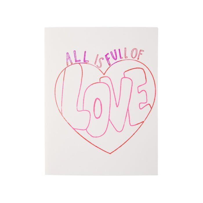 All is Full of Love Card